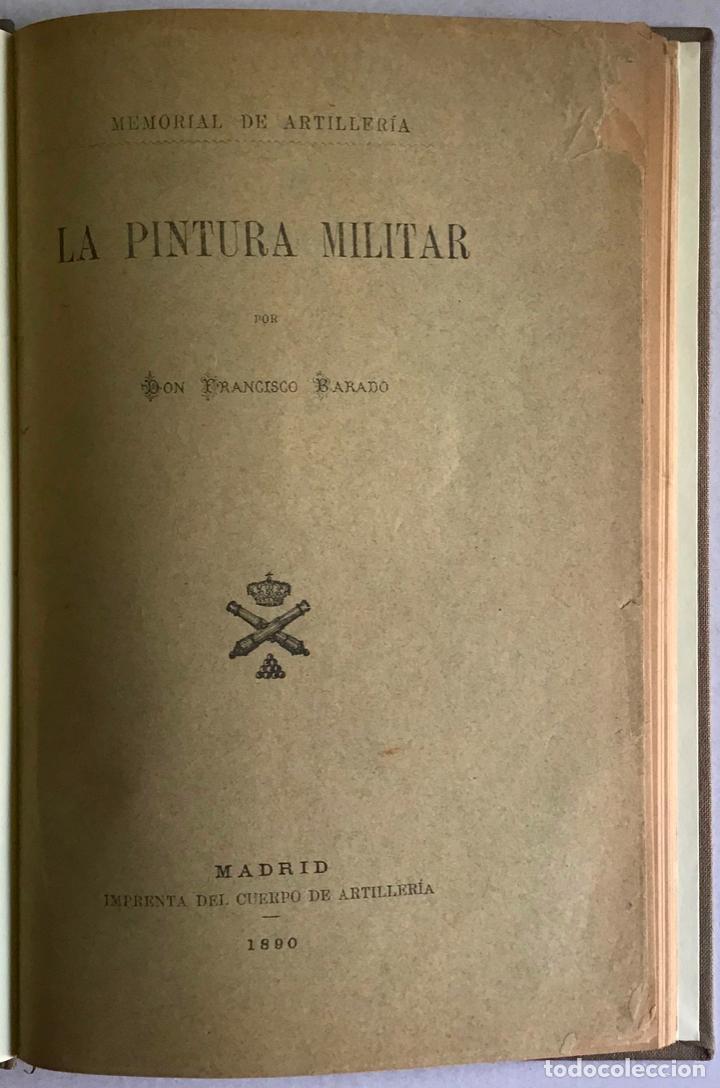 LA PINTURA MILITAR. - BARADO, FRANCISCO. (Libros Antiguos, Raros y Curiosos - Bellas artes, ocio y coleccion - Pintura)
