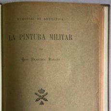 Livres anciens: LA PINTURA MILITAR. - BARADO, FRANCISCO.. Lote 209204256