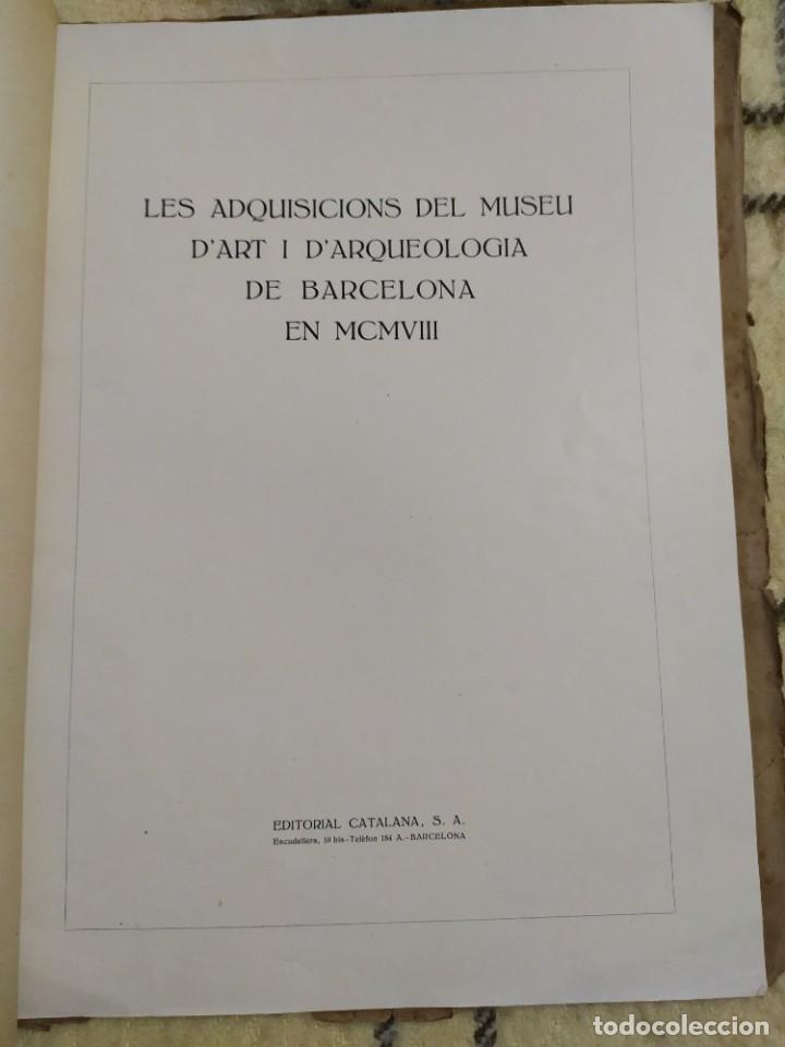 1919. ADQUISICIONES DEL MUSEO DE ARTE Y ARQUEOLOGÍA DE BARCELONA EN 1908. (Libros Antiguos, Raros y Curiosos - Bellas artes, ocio y coleccion - Pintura)
