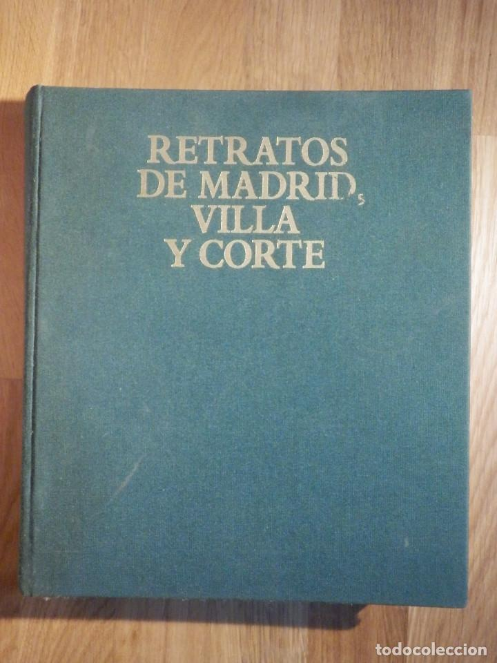 RETRATOS DE MADRID VILLA Y CORTE - AYUNTAMIENTO DE MADRID - 1992 (Libros Antiguos, Raros y Curiosos - Bellas artes, ocio y coleccion - Pintura)