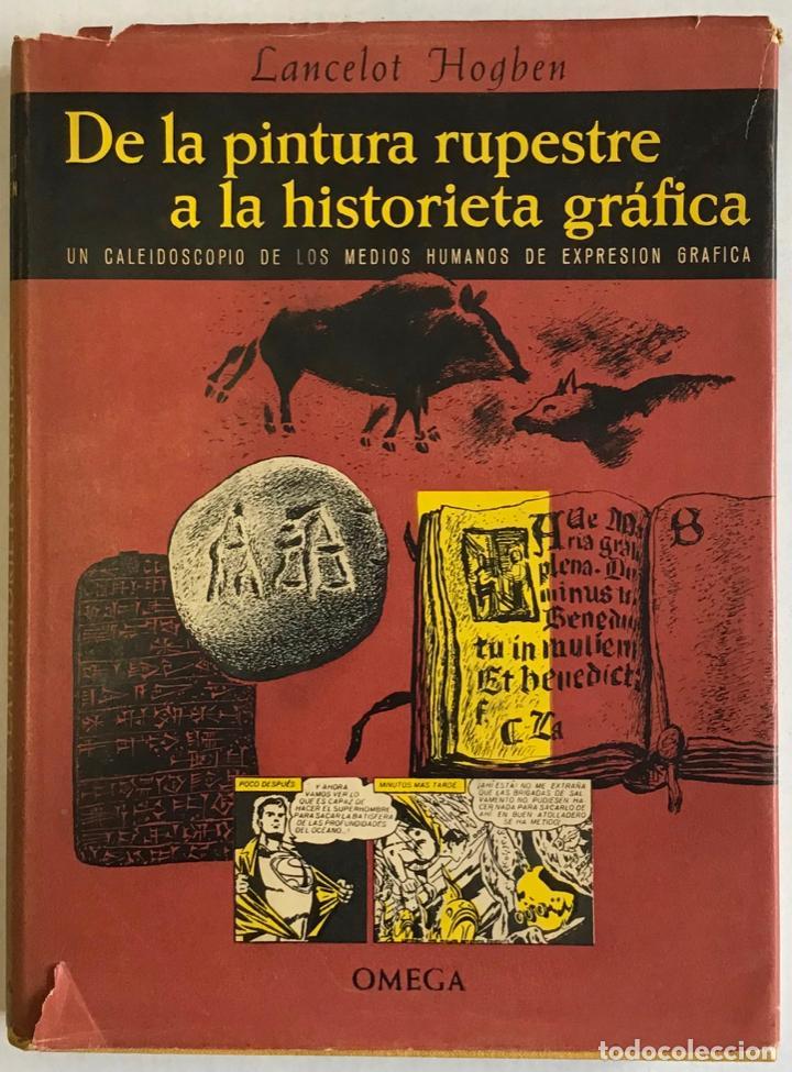 Libros antiguos: DE LA PINTURA RUPESTRE A LA HISTORIETA GRÁFICA. Un caleidoscopio de los medios humanos de expresión - Foto 2 - 123201048