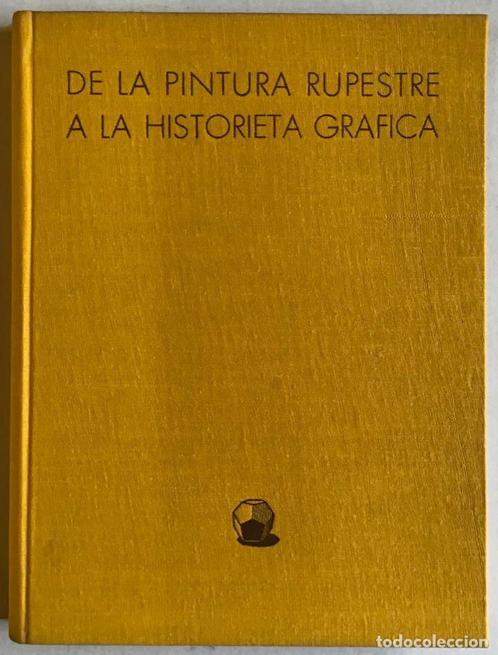 Libros antiguos: DE LA PINTURA RUPESTRE A LA HISTORIETA GRÁFICA. Un caleidoscopio de los medios humanos de expresión - Foto 3 - 123201048