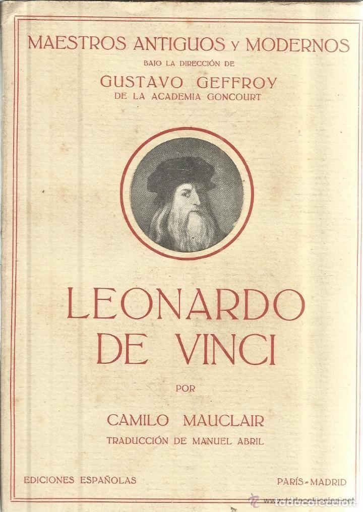CAMILO MAUCLAIR - LEONARDO DE VINCI (Libros Antiguos, Raros y Curiosos - Bellas artes, ocio y coleccion - Pintura)