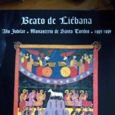 Livros antigos: BEATO DE LIÉBANA. AÑO JUBILAR DE SANTO TORIBIO. 1995-1996. MOLEIRO EDITOR S. A.. Lote 218033218