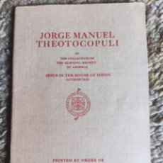 Libros antiguos: JORGE MANUEL THEOTOCOPULI IN THE COLLECTION OF THE HISPANIC SOCIETY OF AMERICA 1928. Lote 218600463