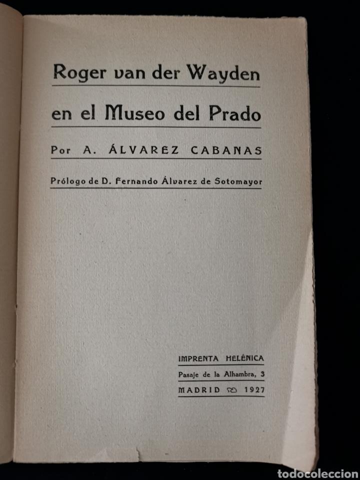 Libros antiguos: Roger van der Wayden en el Museo del Prado - Álvarez Cabanas - Foto 2 - 218603047