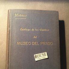 Libros antiguos: D. PEDRO DE MADRAZO - CATÁLOGO DE LOS CUADROS DEL MUSEO DEL PRADO MADRID 1920 - 544 PAG.. Lote 218613353