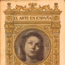 Libros antiguos: EL ARTE EN ESPAÑA: MUSEO DE PINTURAS DE SEVILLA,48 ILUSTRACIONES DE THOMAS Y TEXTO DE JOSÉ GESTOSO. Lote 220418037