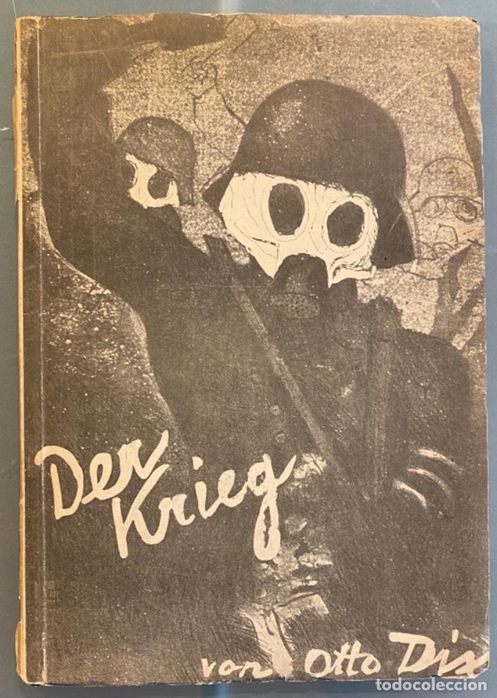 OTTO DIX. DER KRIEG. 24 OFFSETDRUCKE NACH ORIGINALEN AUS DEM RADIERWERK VON OTTO DIX (Libros Antiguos, Raros y Curiosos - Bellas artes, ocio y coleccion - Pintura)