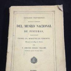 Libros antiguos: CATÁLOGO PROVISIONAL Y RAZONADO DEL MUSEO NACIONAL DE PINTURAS. MADRID. AÑO: 1865.. Lote 220965396