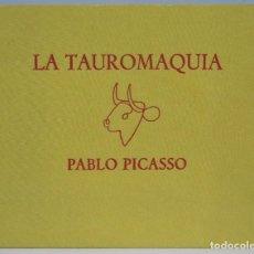 Libros antiguos: 1980.- LA TAUROMAQUIA. PABLO PICASSO. GUSTAVO GILI. EDICION NUMERADA DE 1500 EJEMPLARES. Lote 221335766