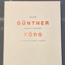 Libros antiguos: GÜNTER FÖRG. CUARENTA / FORTI / VIERZIG. Lote 221560375
