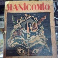 Libros antiguos: MANICOMIO. 1931.DIBUJOS DE SOUTO. Lote 221759543