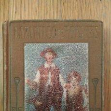 Libros antiguos: LAZARILLO DE TORMES. ILUSTRACIONES DE JOSÉ SEGRELLES. EDITORIAL ARALUCE. 1914. Lote 222167156