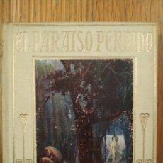 Libros antiguos: EL PARAÍSO PERDIDO. ILUSTRACIONES DE JOSÉ SEGRELLES. EDITORIAL ARALUCE.. Lote 222167527