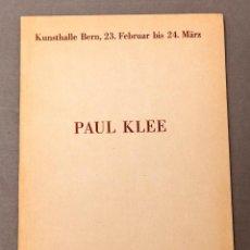 Libros antiguos: PAUL KLEE - 1935 - KUNSTHALLE BERN - MUY RARO. Lote 222619065