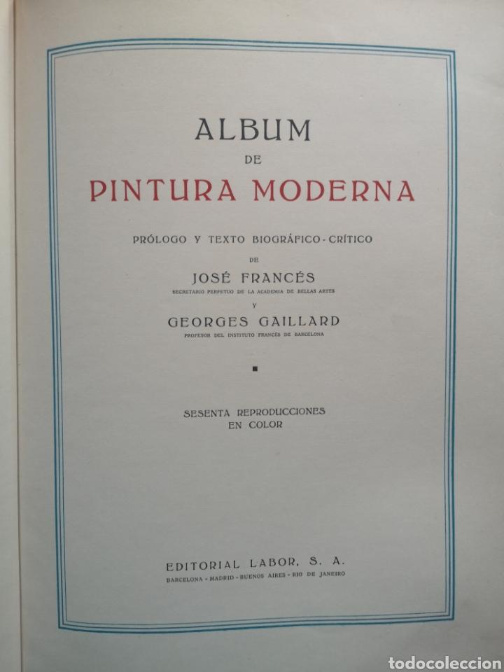 Libros antiguos: GALERÍAS DE EUROPA. PINTURA MODERNA. JOSÉ FRANCÉS. GEORGES GAILLARD. LABOR 1935. - Foto 2 - 221942942