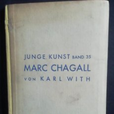 Livres anciens: MARC CHAGALL. KARL WITH. LEIPZIG. 1923. CON 52 LÁMINAS.. Lote 223695131