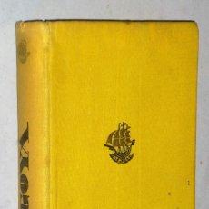 Libros antiguos: GOYA, POR RAMÓN GÓMEZ DE LA SERNA. Lote 223884751