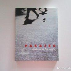 Libros antiguos: EXPO 92 PASAJES ACTUALIDAD DEL ARTE ESPAÑOL, PABELLÓN DE ESPAÑA. Lote 223974528