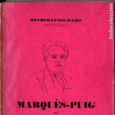 Libros antiguos: CARLES RIBA : MARQUÉS PUIG (MONOGRAFIES D'ART, S.F.). Lote 224329250