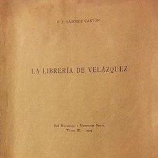 Libros antiguos: LA LIBRERÍA DE VELÁZQUEZ. (INVENTARIO DE SUS LIBROS…) SÁNCHEZ CANTÓN. M., 1925. Lote 225301077