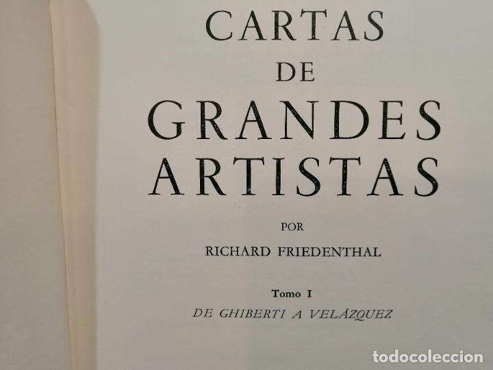 Libros antiguos: CARTAS DE GRANDES ARTISTAS. TOMO I DEGHIBERTI A VELÁSQUEZ Y II DE BLAKE A PICASSO. 1967 - Foto 8 - 226851495