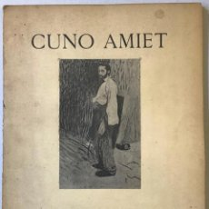 Libros antiguos: EXPOSITION CUNO AMIET. OUVERTE DU IER AU 18 MARS 1932. - [CATÁLOGO.]. Lote 123264627