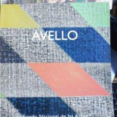Libros antiguos: SERGIO AVELLO (DEL 17 DE JULIO AL 30 DE AGOSTO DE 2003) FONDO NACIONAL DE LAS ARTES IN FOLIO M PROLO. Lote 230199385