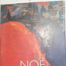 Libros antiguos: NOÉ. MIRADA A LOS '90 FONDO NACIONAL DE LAS ARTES, BUENOS AIRES, 2000. INTRODUCCIÓN POR GUILLERMO WH. Lote 230199985