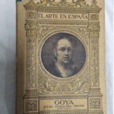 Libros antiguos: EL ARTE EN ESPAÑA. GOYA .ED THOMAS. Lote 230470310