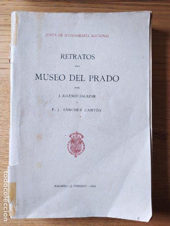 Libros antiguos: Retratos del museo del Prado, Junta de iconografia nacional, Imp. Cosano, 1919 - Foto 2 - 231125180