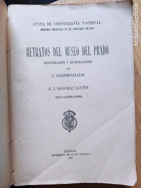 RETRATOS DEL MUSEO DEL PRADO, JUNTA DE ICONOGRAFIA NACIONAL, IMP. COSANO, 1919 (Libros Antiguos, Raros y Curiosos - Bellas artes, ocio y coleccion - Pintura)