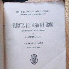 Libros antiguos: RETRATOS DEL MUSEO DEL PRADO, JUNTA DE ICONOGRAFIA NACIONAL, IMP. COSANO, 1919. Lote 231125180