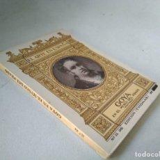 Libros antiguos: GOYA EN EL MUSEO DEL PRADO. PINTURAS. Lote 233550465