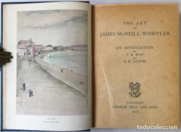 Libros antiguos: THE ART OF JAMES MCNEILL WHISTLER. AN APPRECIATION BY... - WAY, T. R.;DENNIS, G. R. - Foto 2 - 235880225