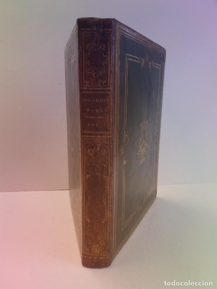 Libros antiguos: 2 FABULOSOS LIBROS LOS TRABAJOS DE WILLIAM HOGARTH MARAVILLOSA ENCUADERNACION GRABADOS 190 AÑOS - Foto 157 - 230632690