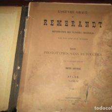 Libros antiguos: L'OEUVRE GRAVE DE REMBRANDT 1000 PHOTOTYPIES DMITRI ROVINSKI 1890 SAINT-PETERSBOURG. Lote 240899340