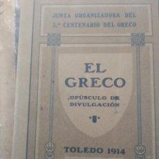 Libros antiguos: EL GRECO. TOLEDO 1914. Lote 241545955