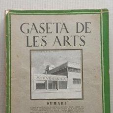 Libros antiguos: GASETA DE LES ARTS SEGUNDA ÉPOCA 14 NUMEROS COMPLETA. Lote 247085515