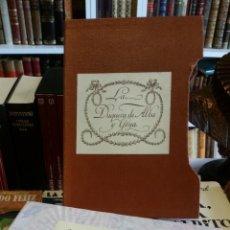 Libros antiguos: 1928 - EZQUERRA DEL BAYO - LA DUQUESA DE ALBA Y GOYA. ESTUDIO BIOGRÁFICO Y ARTÍSTICO - DEDICADO. Lote 247387375