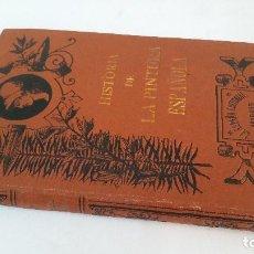 Libros antiguos: 1900 - PAUL LEFORT - HISTORIA DE LA PINTURA ESPAÑOLA - BIBLIOTECA DE BELLAS ARTES. Lote 262617455