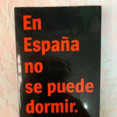 Libros antiguos: EN ESPAÑA NO SE PUEDE DORMIR, VÍCTOR MIRA. Lote 262946340