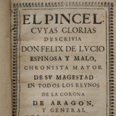 Livres anciens: EL PINCEL. PRIMERA EDICIÓN, AÑO 1681. FÉLIX DE LUCIO ESPINOSA Y MALO. TAPAS DE PERGAMINO.. Lote 262969485