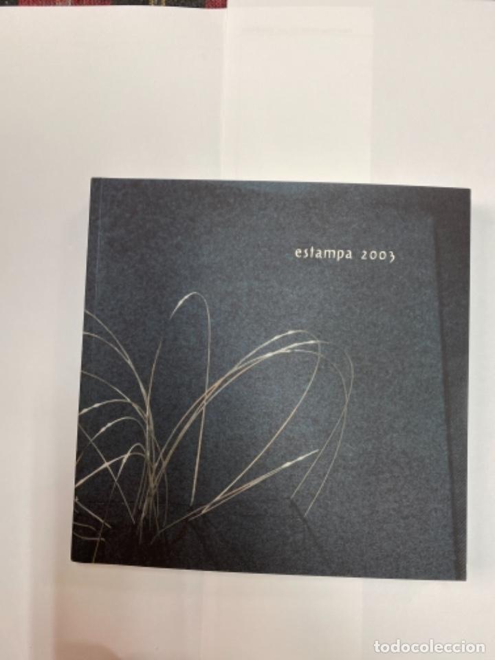 ESTAMPA 2003 (Libros Antiguos, Raros y Curiosos - Bellas artes, ocio y coleccion - Pintura)