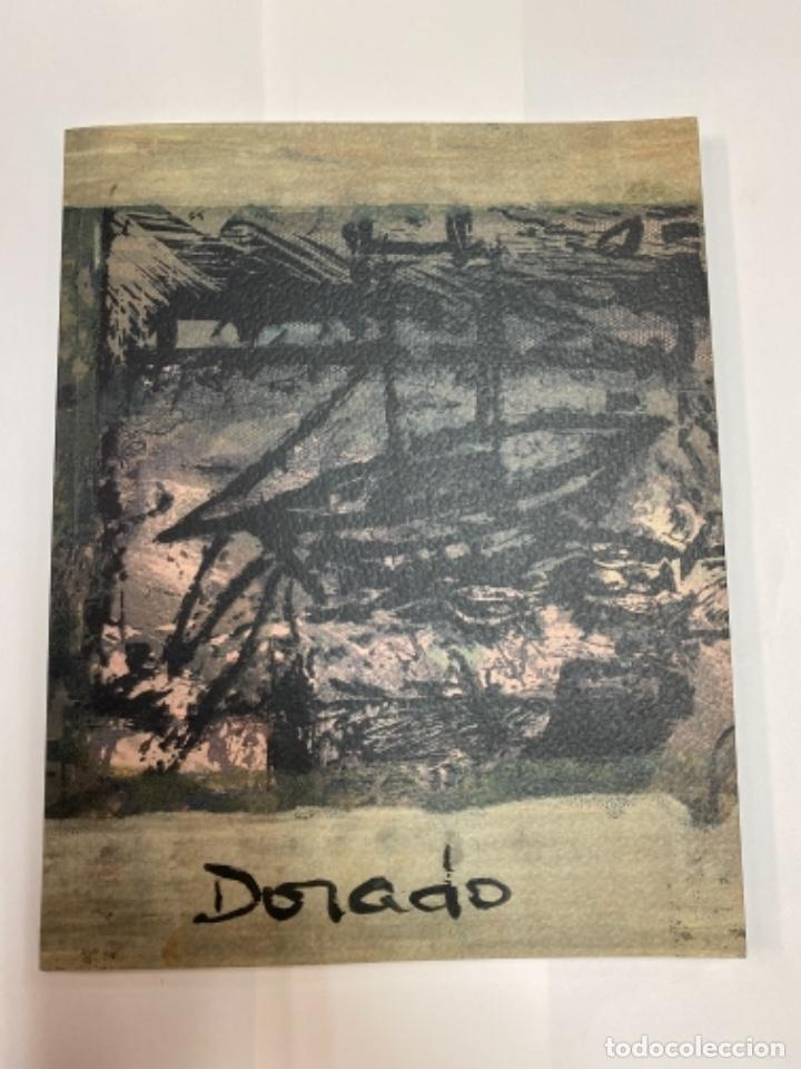 DORADO. CINCO AÑOS DE TALLER 1993-1997. MONOTIPOS SERIO GRÁFICOS (Libros Antiguos, Raros y Curiosos - Bellas artes, ocio y coleccion - Pintura)