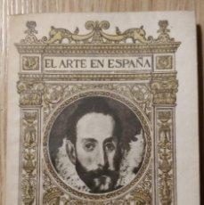 Libros antiguos: EL ARTE EN ESPAÑA. EL GRECO. Lote 264122520