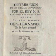 Libros antiguos: 1755 - DISTRIBUCION DE PREMIOS CONCEDIDOS POR LA REAL ACADEMIA DE SAN FERNANDO - MAELLA. Lote 264292376