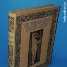 Libros antiguos: EL DESNUDO EN EL ARTE.- EMILIANO M. AGUILERA.. Lote 266384453
