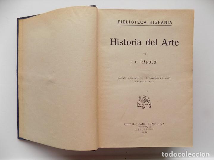 Libros antiguos: LIBRERIA GHOTICA. J.F. RAFOLS. HISTORIA DEL ARTE. ED. SOPENA 1936. MUY ILUSTRADO. - Foto 3 - 267671409